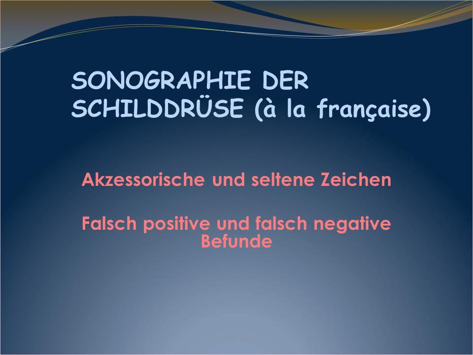 SONOGRAPHIE DER SCHILDDRÜSE (à la française)