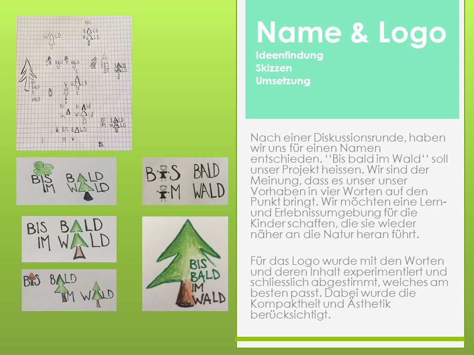 Name & Logo Ideenfindung. Skizzen. Umsetzung.