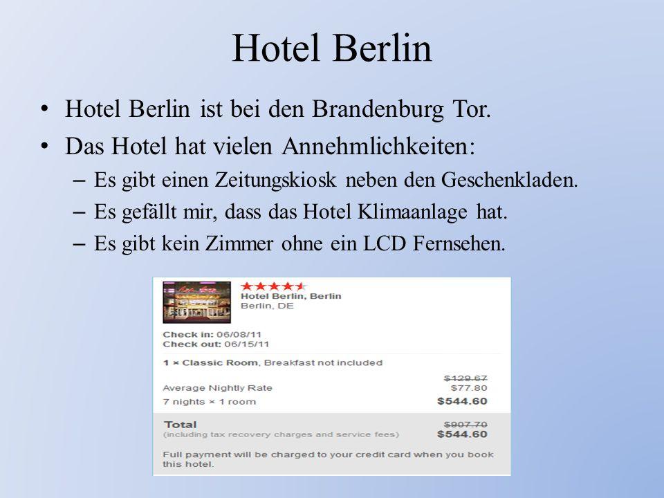 Hotel Berlin Hotel Berlin ist bei den Brandenburg Tor.