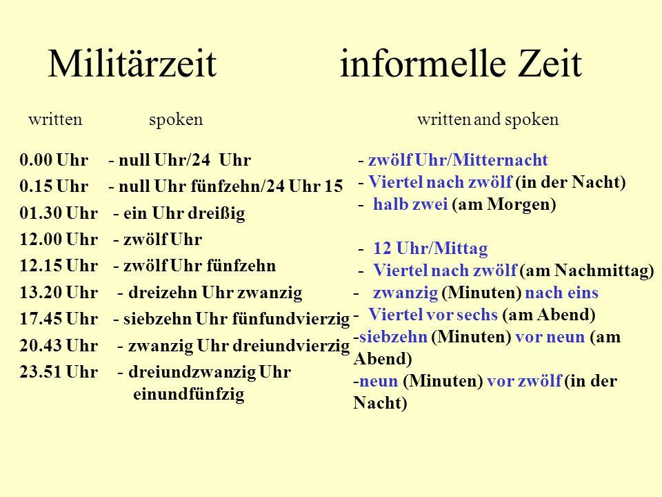 Militärzeit informelle Zeit written spoken written and spoken