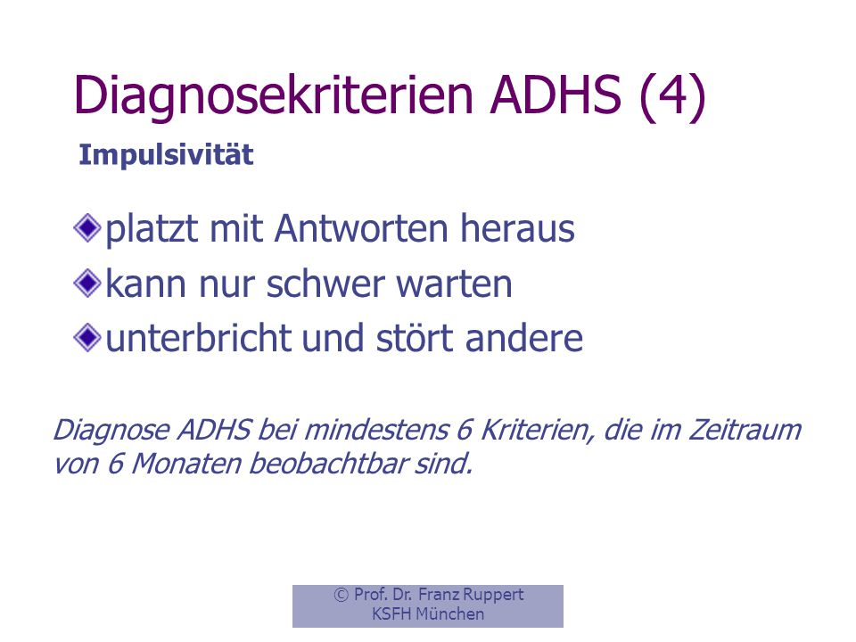 Diagnosekriterien ADHS (4)
