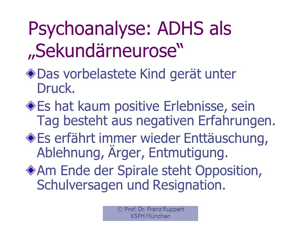 "Psychoanalyse: ADHS als ""Sekundärneurose"