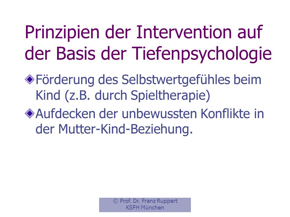 Prinzipien der Intervention auf der Basis der Tiefenpsychologie