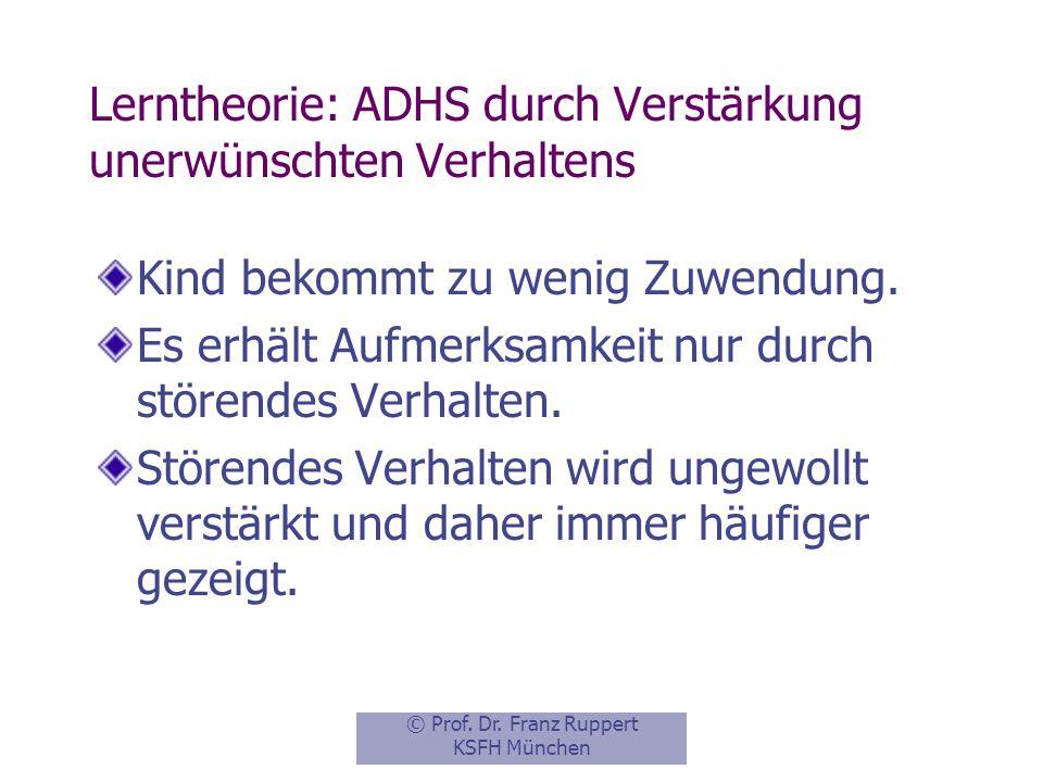 Lerntheorie: ADHS durch Verstärkung unerwünschten Verhaltens