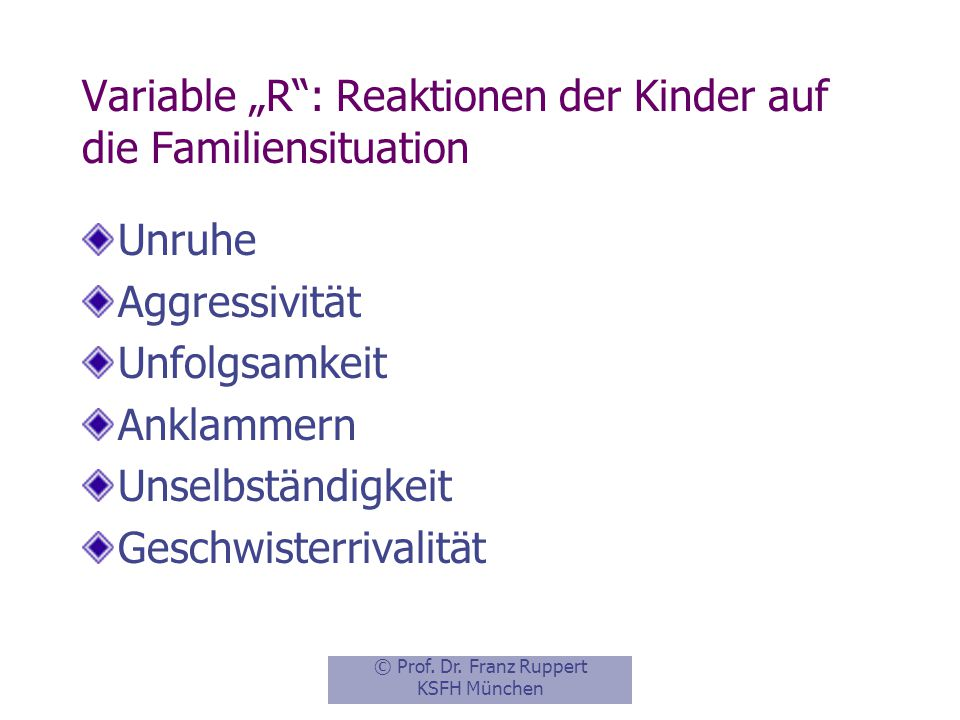 "Variable ""R : Reaktionen der Kinder auf die Familiensituation"
