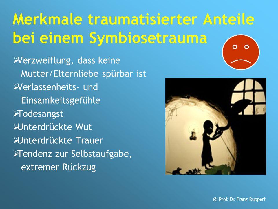 Merkmale traumatisierter Anteile bei einem Symbiosetrauma