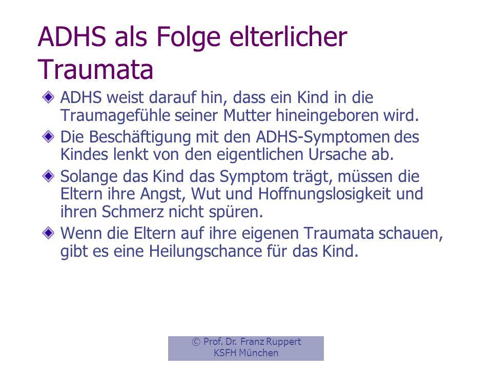 ADHS als Folge elterlicher Traumata