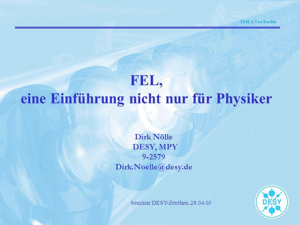 FEL, eine Einführung nicht nur für Physiker