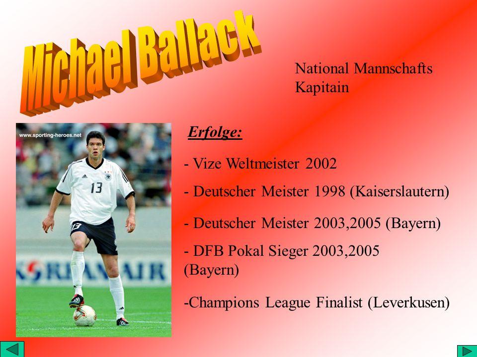 Michael Ballack National Mannschafts Kapitain Erfolge: