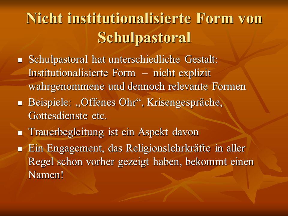 Nicht institutionalisierte Form von Schulpastoral