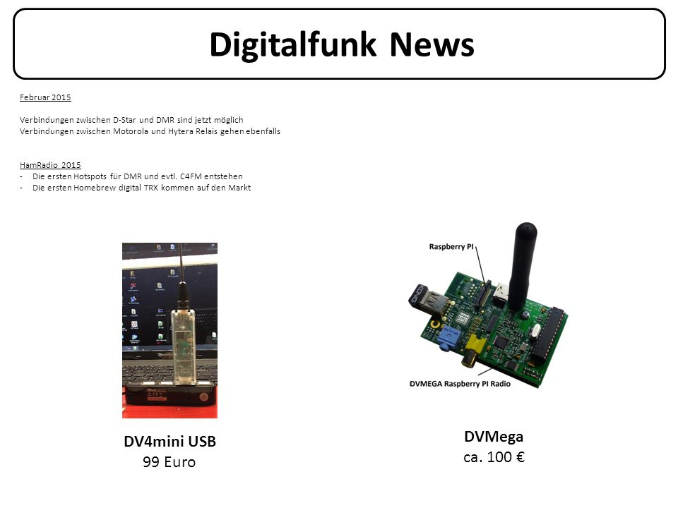 Digitalfunk News DVMega DV4mini USB ca. 100 € 99 Euro Februar 2015