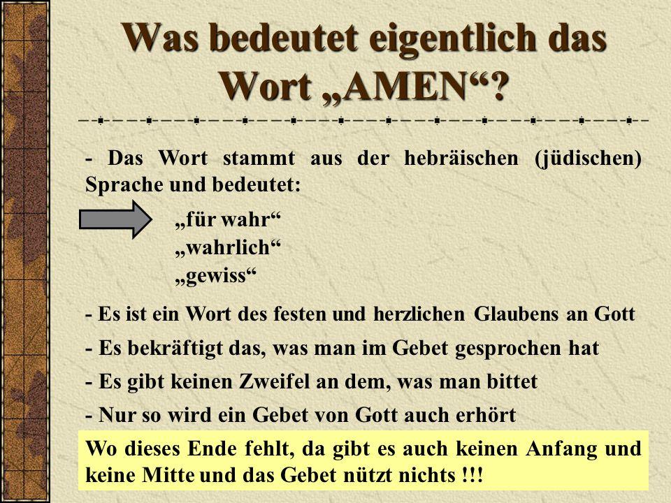 """Was bedeutet eigentlich das Wort """"AMEN"""