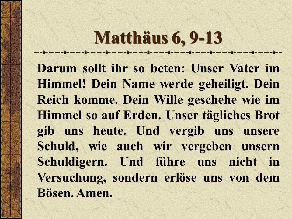 Matthäus 6, 9-13