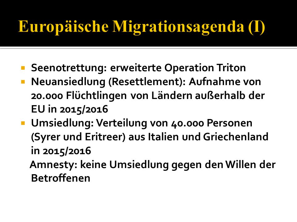 Europäische Migrationsagenda (I)