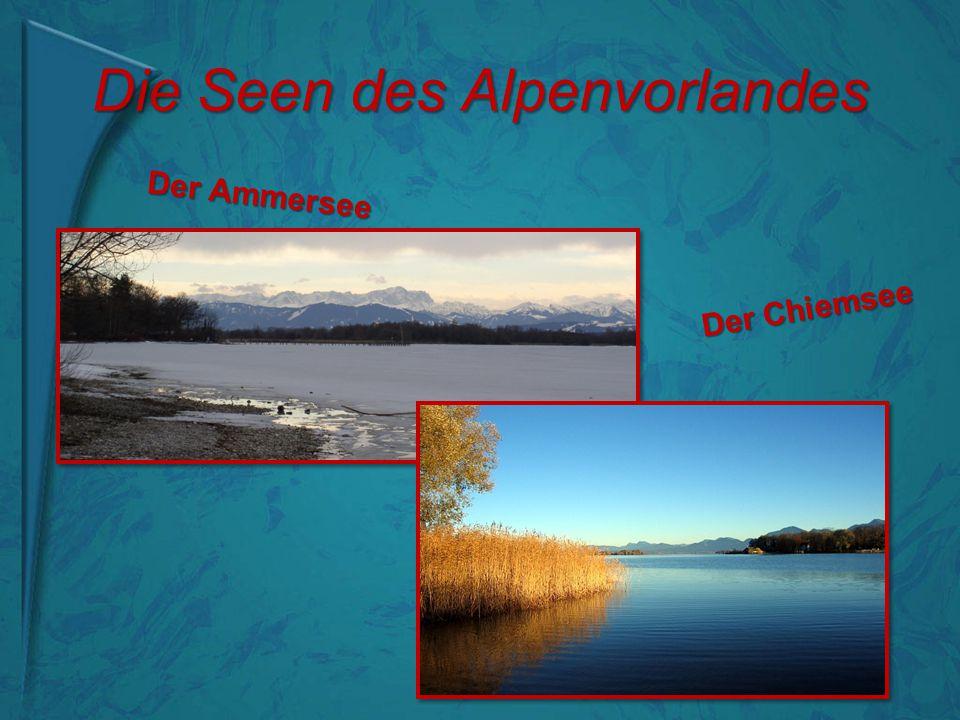 Die Seen des Alpenvorlandes