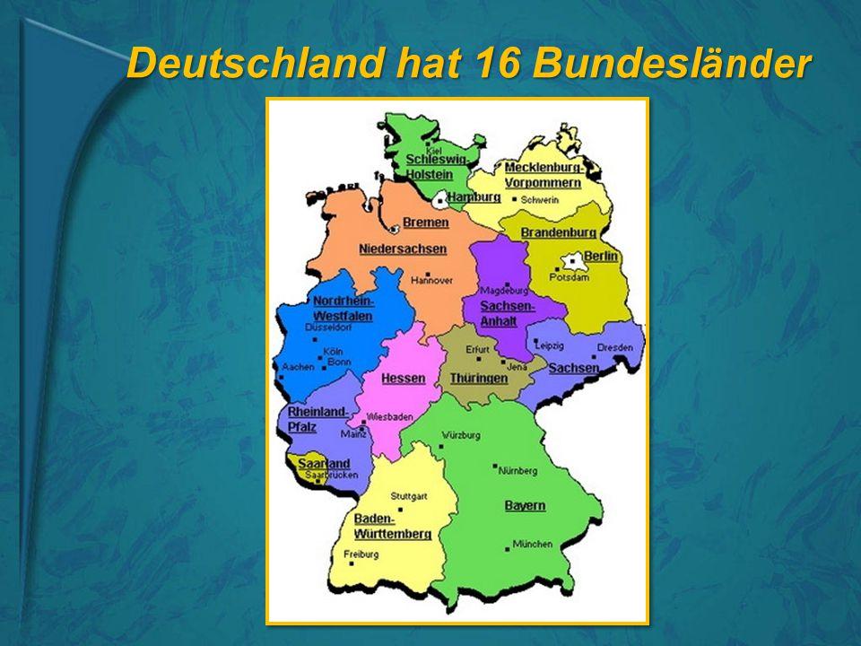 Deutschland hat 16 Bundesländer