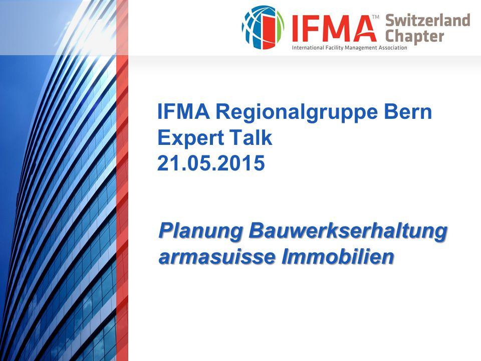 IFMA Regionalgruppe Bern Expert Talk 21.05.2015