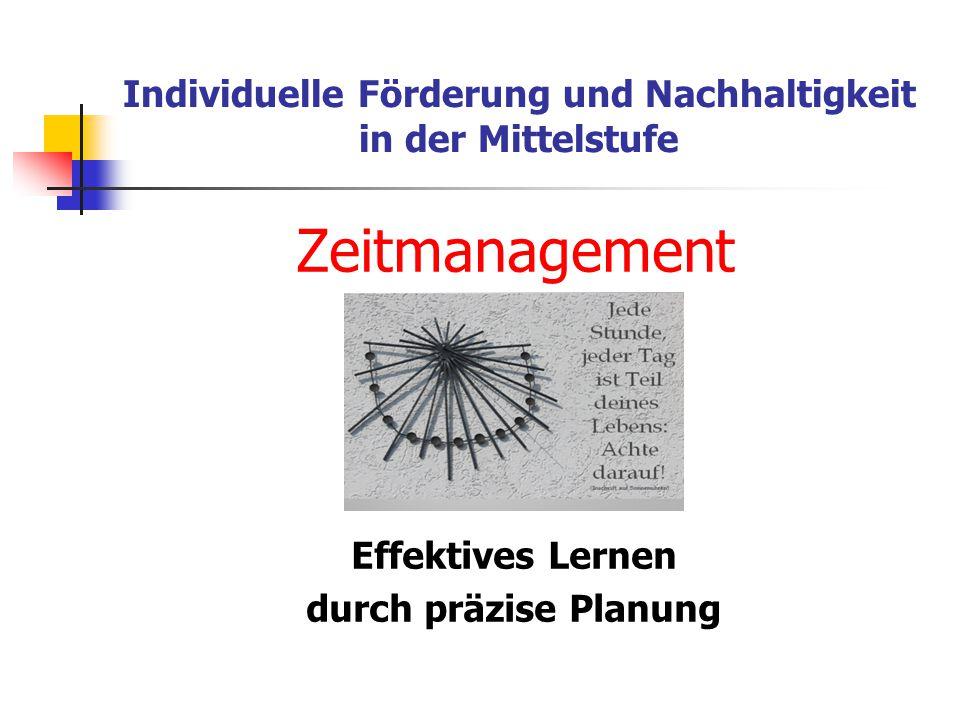 Zeitmanagement Effektives Lernen durch präzise Planung