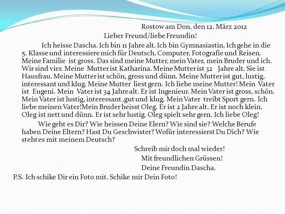 Rostow am Don, den 12. März 2012 Lieber Freund/liebe Freundin!