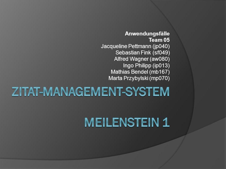 Zitat-management-System Meilenstein 1