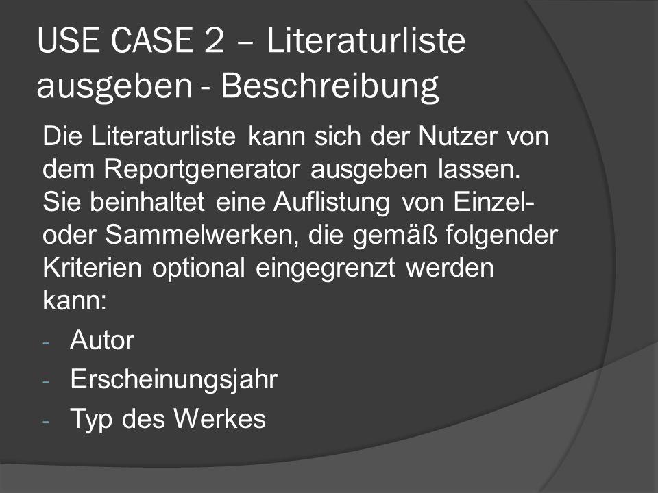 USE CASE 2 – Literaturliste ausgeben - Beschreibung