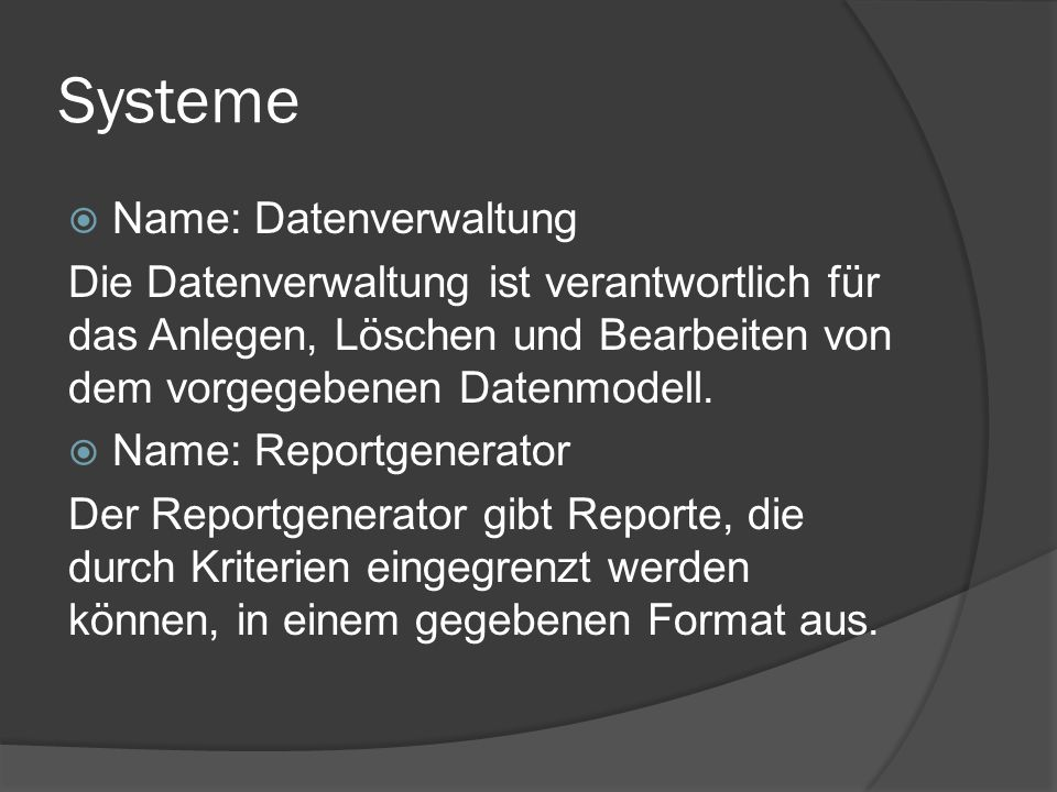 Systeme Name: Datenverwaltung