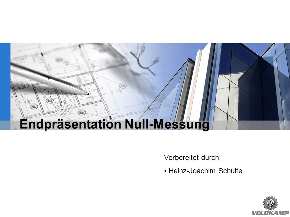 Endpräsentation Null-Messung