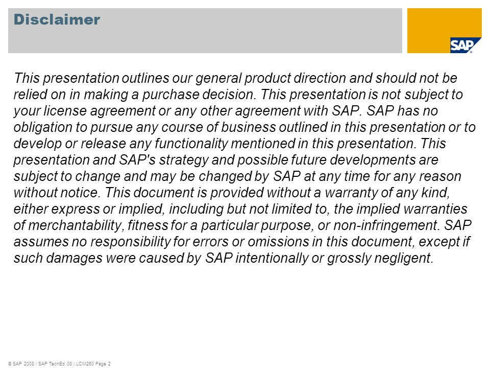 SAP TechEd 08 Disclaimer.