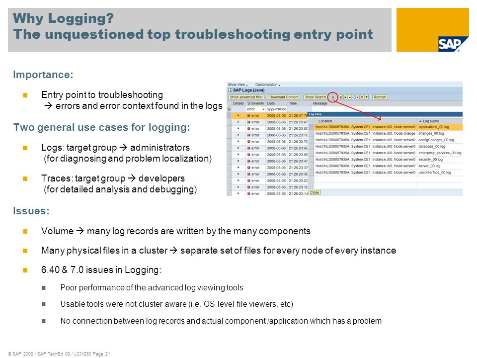 Why Logging The unquestioned top troubleshooting entry point