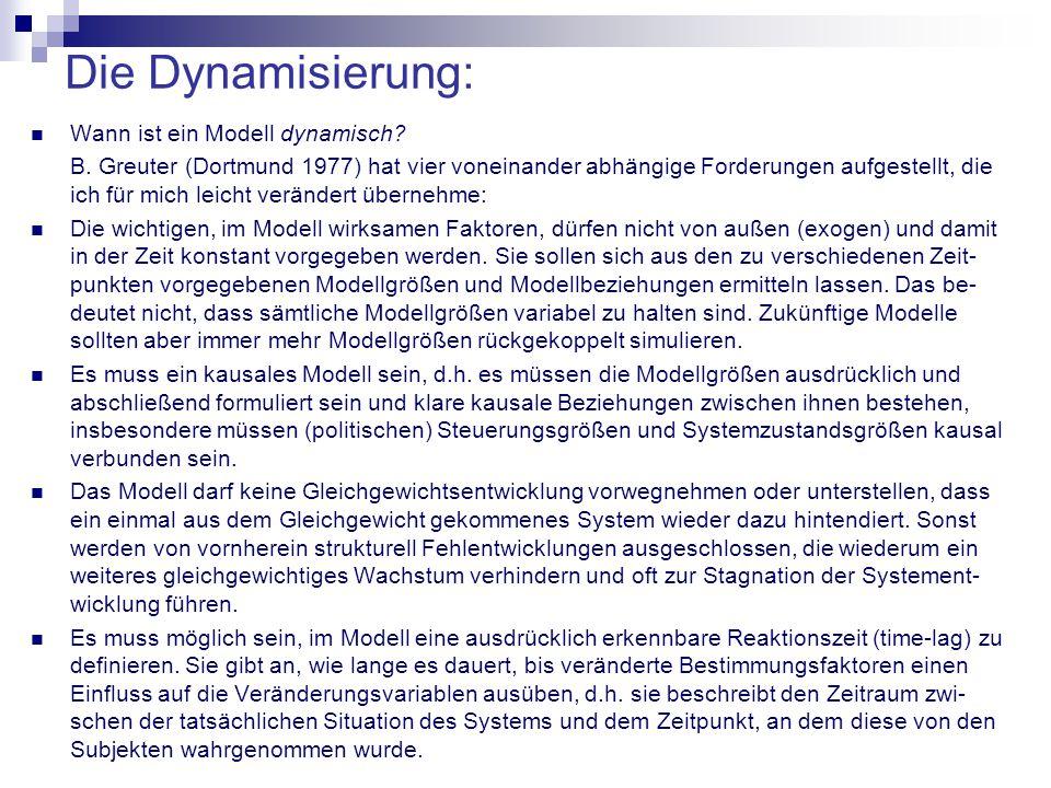 Die Dynamisierung: Wann ist ein Modell dynamisch