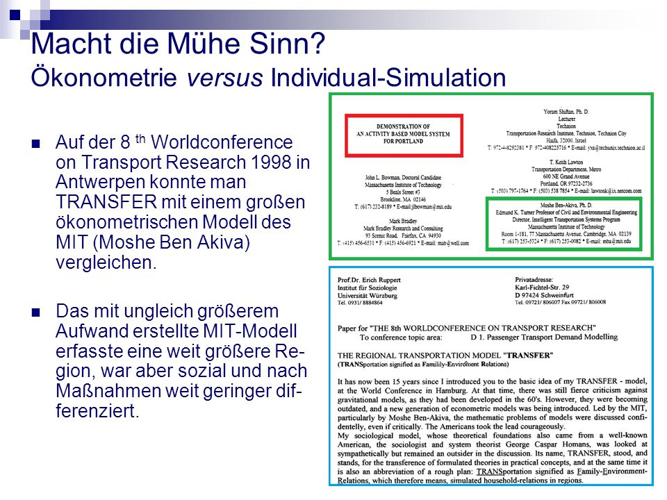 Macht die Mühe Sinn Ökonometrie versus Individual-Simulation