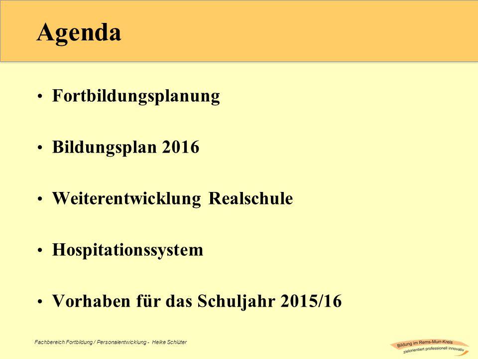 Agenda Fortbildungsplanung Bildungsplan 2016