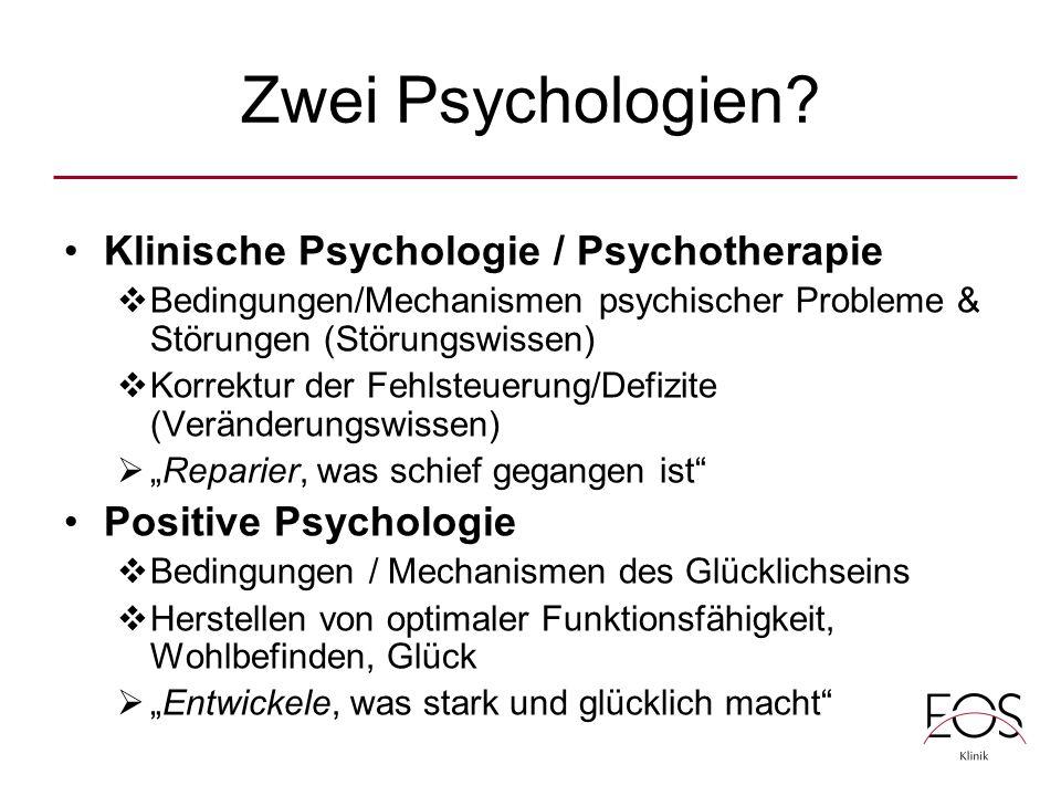 Zwei Psychologien Klinische Psychologie / Psychotherapie
