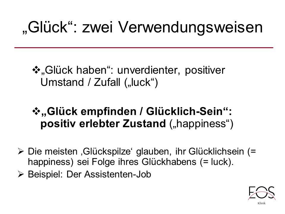 """""""Glück : zwei Verwendungsweisen"""