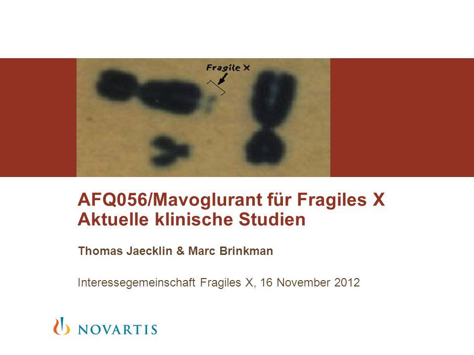 AFQ056/Mavoglurant für Fragiles X Aktuelle klinische Studien