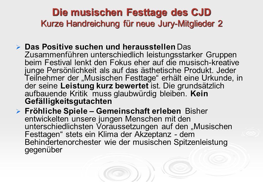 Die musischen Festtage des CJD Kurze Handreichung für neue Jury-Mitglieder 2
