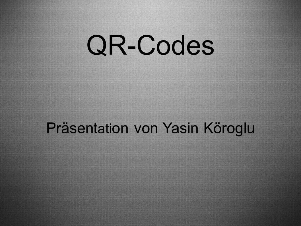 Präsentation von Yasin Köroglu