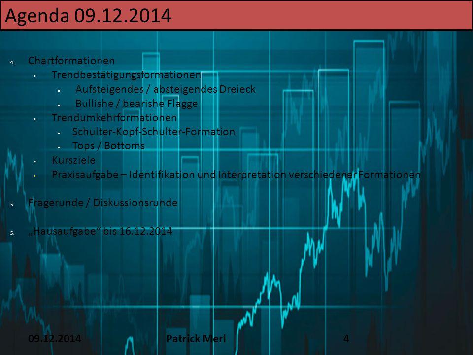 Agenda 09.12.2014 TEXT 16.12.14 Chartformationen