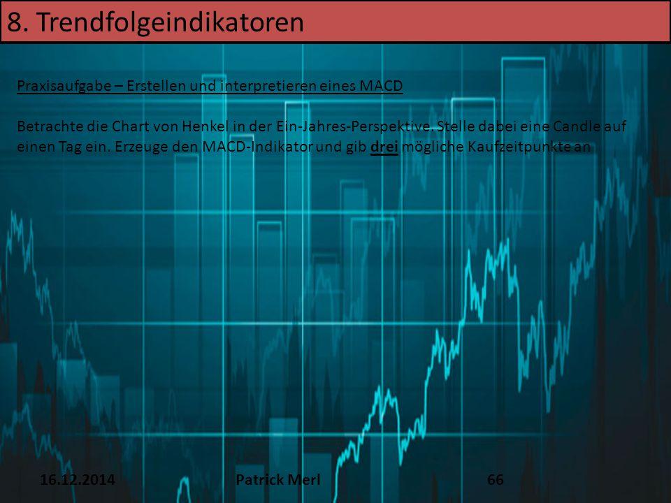 8. Trendfolgeindikatoren