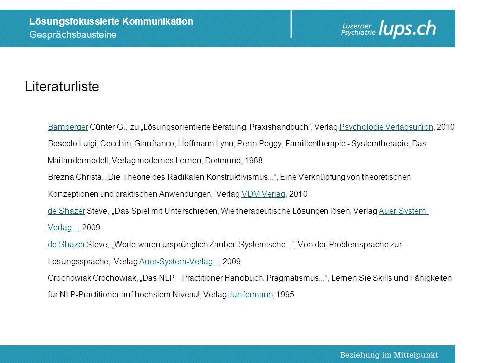 """Literaturliste Bamberger Günter G., zu """"Lösungsorientierte Beratung. Praxishandbuch , Verlag Psychologie Verlagsunion, 2010."""