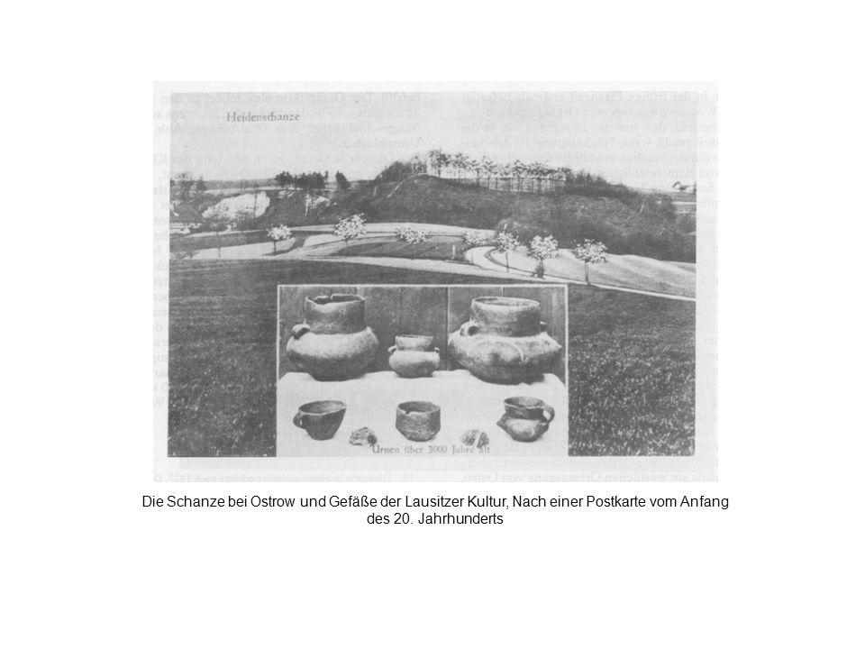 Die Schanze bei Ostrow und Gefäße der Lausitzer Kultur, Nach einer Postkarte vom Anfang des 20.