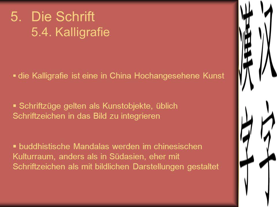 Die Schrift 5.4. Kalligrafie