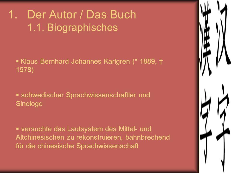 Der Autor / Das Buch 1.1. Biographisches