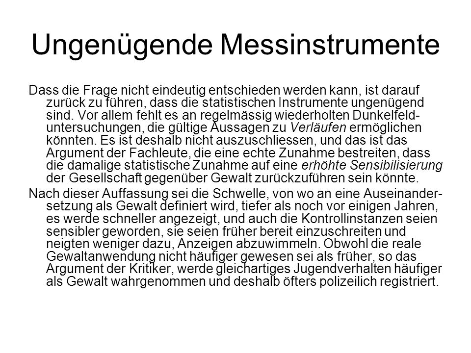 Ungenügende Messinstrumente