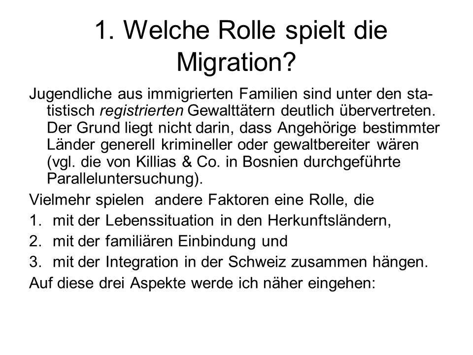 1. Welche Rolle spielt die Migration