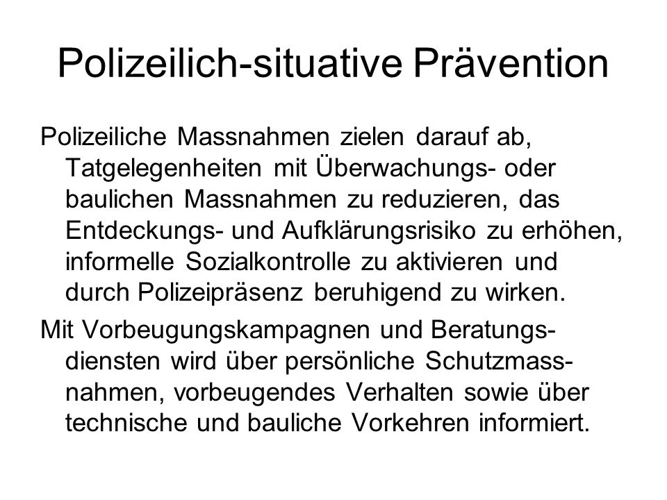 Polizeilich-situative Prävention