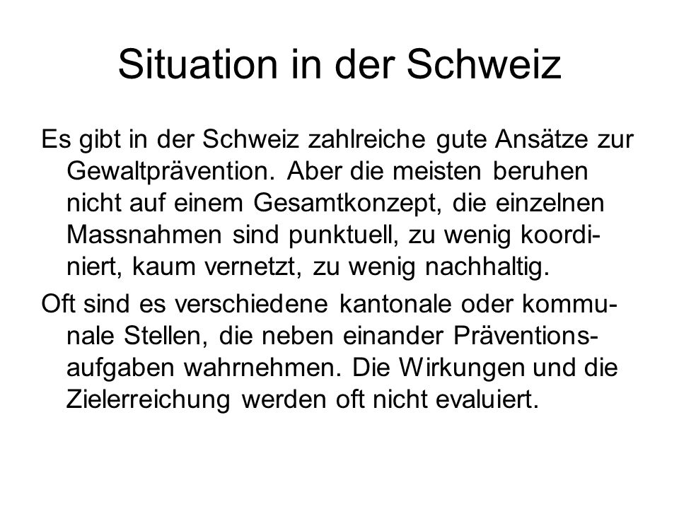 Situation in der Schweiz