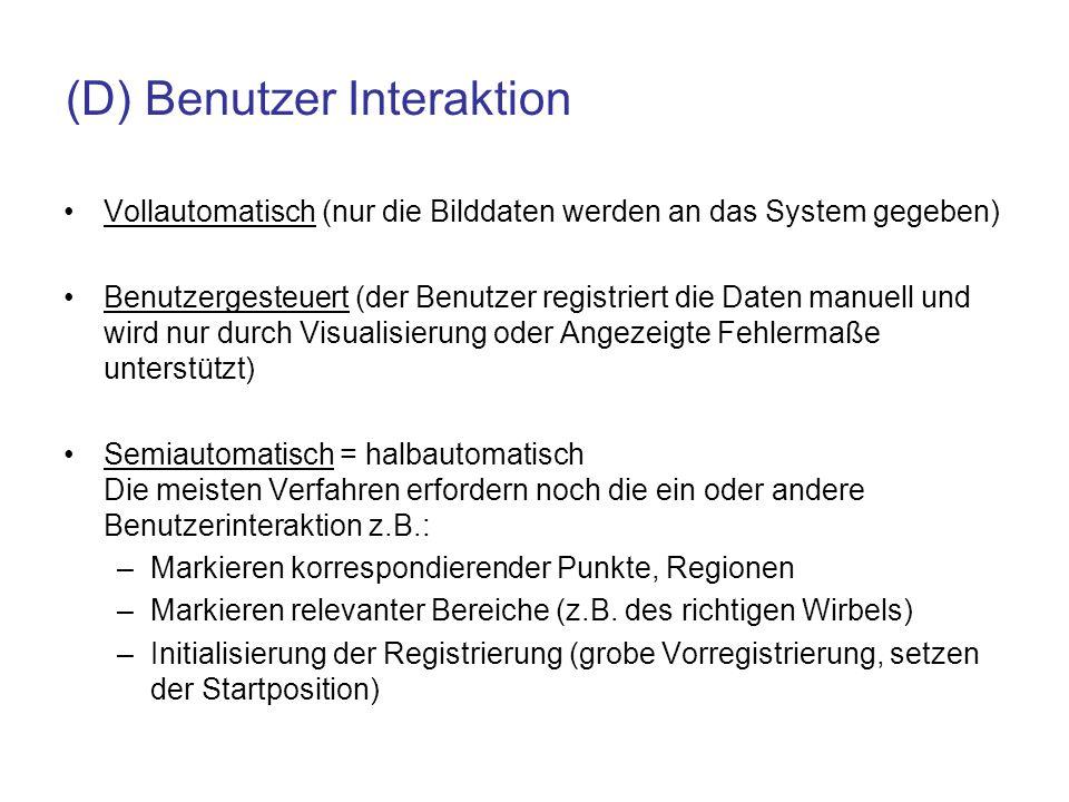 (D) Benutzer Interaktion