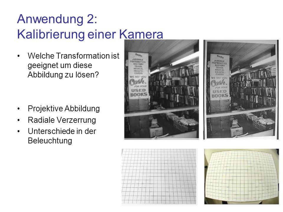 Anwendung 2: Kalibrierung einer Kamera