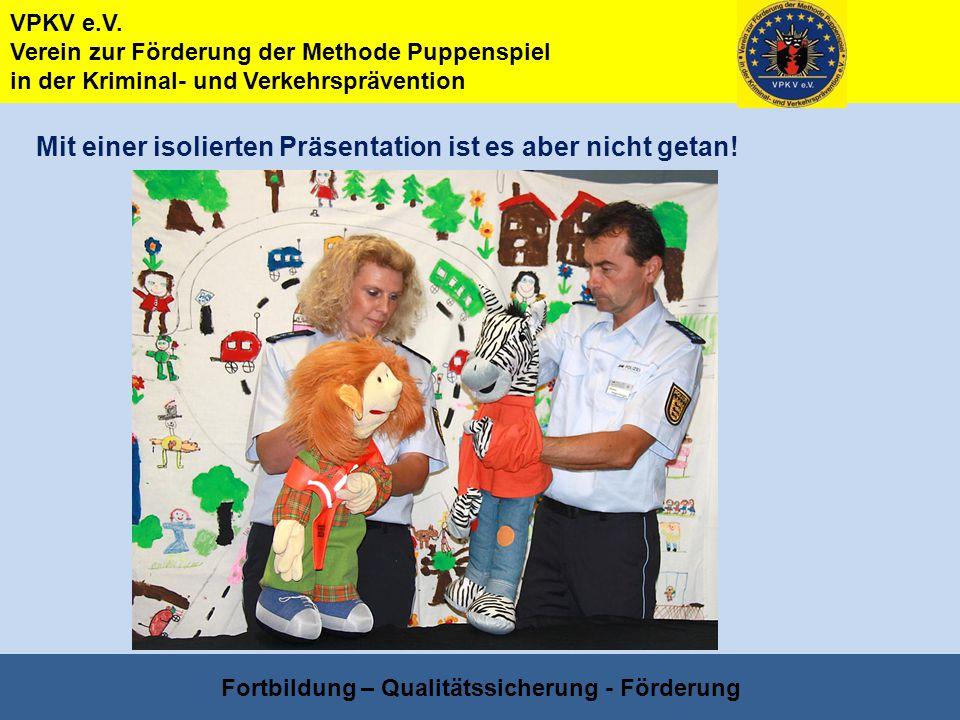 Fortbildung – Qualitätssicherung - Förderung